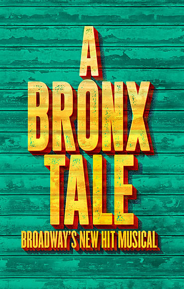 Promotional poster for the Broadway production of A Bronx Tale
